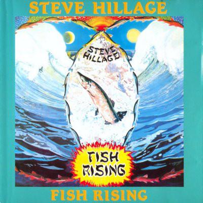 Hillage, Steve Fish Rising
