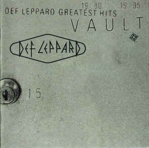 Def Leppard Vault: Def Leppard Greatest Hits 1980-1995