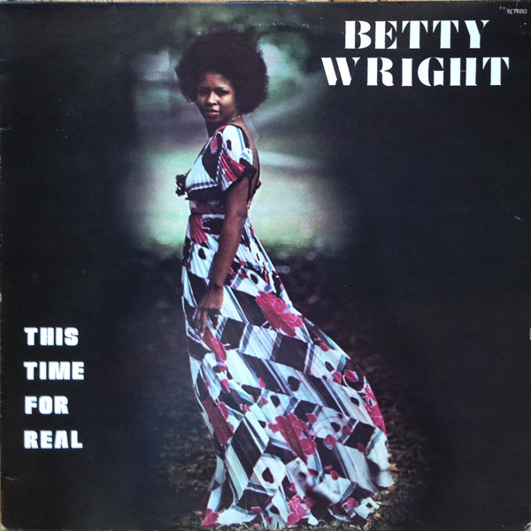 Betty Wright This Time For Real