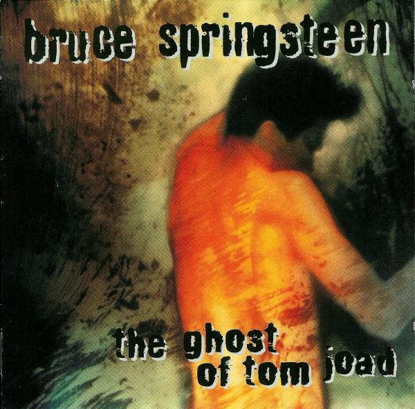 Springsteen, Bruce The Ghost Of Tom Joad