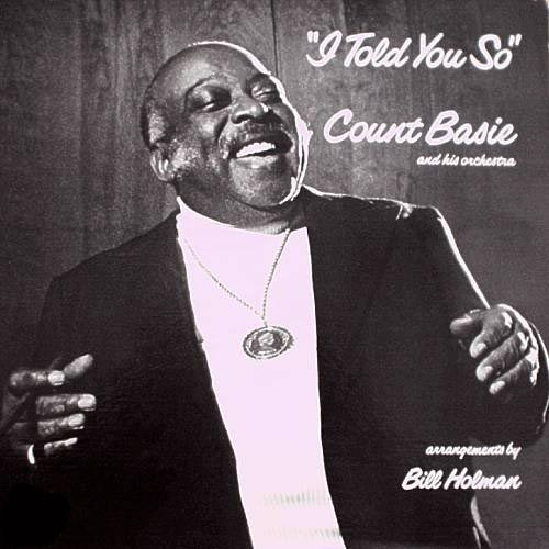 Count Basie I Told You So