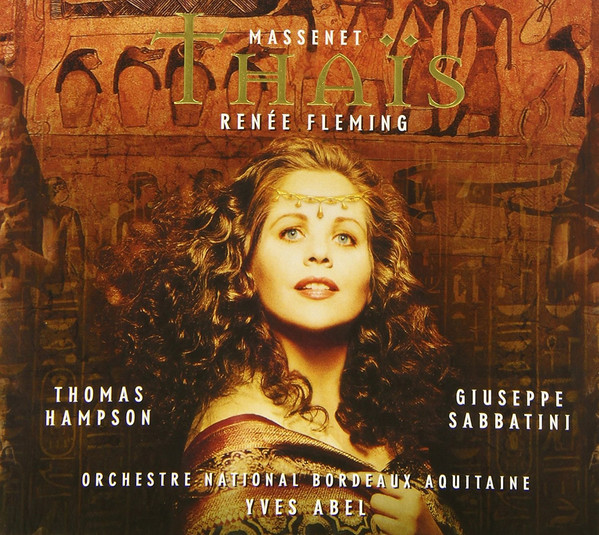 Massenet - Renée Fleming, Thomas Hampson, Giuseppe Sabbatini, Orchestre National Bordeaux Aquitaine, Yves Abel Thais Vinyl