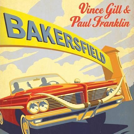 Gill, Vince / Franklin, Paul Bakersfield