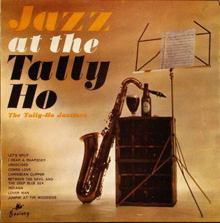 The Tally-Ho Jazzmen Jazz At The Tally-Ho  Vinyl