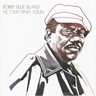 Bobby Blue Bland His California Album