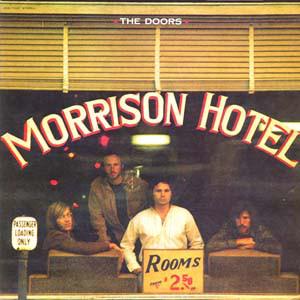 The Doors Morrison Hotel