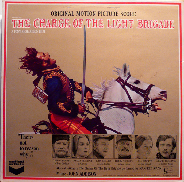 John Addison The Charge Of The Light Brigade (Original Motion Picture Score)