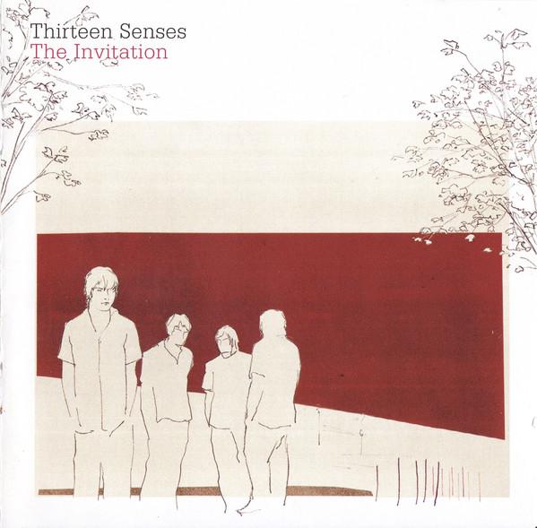 Thirteen Senses The Invitation
