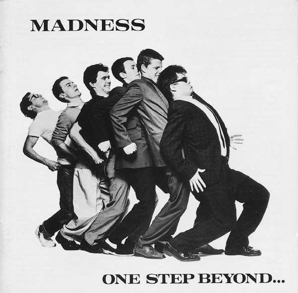 Madness One Step Beyond