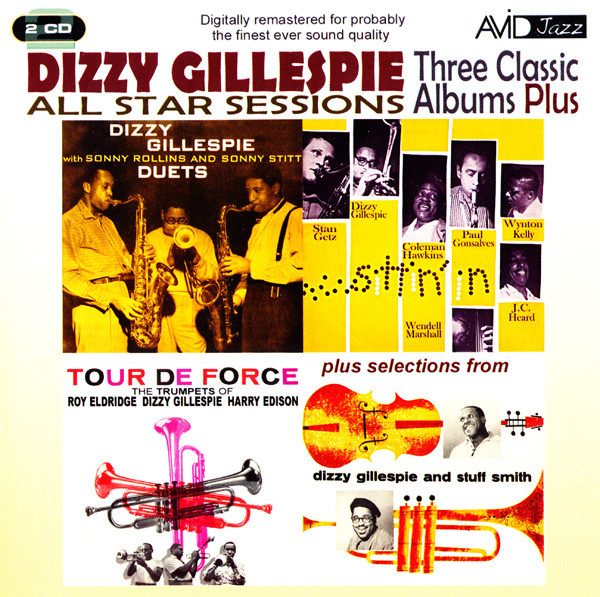 Gillespie, Dizzy Three Classic Albums Plus - All Star Sessions