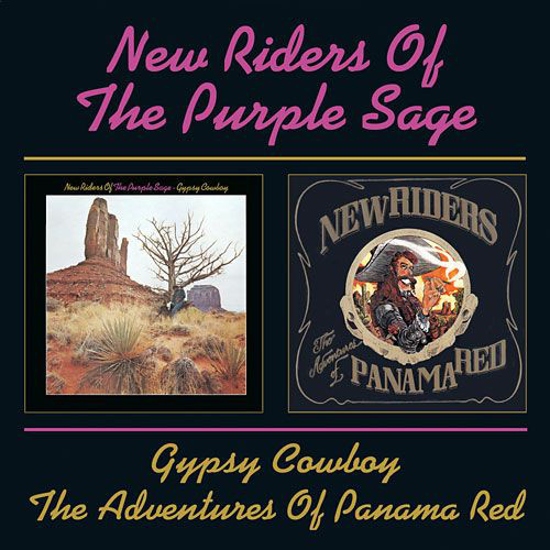 New Riders Of The Purple Sage Gypsy Cowboy / The Adventures Of Panama Red