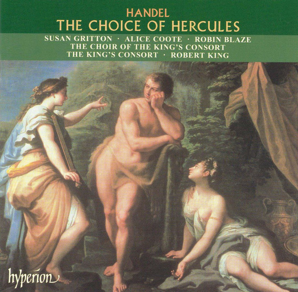Handel - Susan Gritton, Alice Coote, Robin Blaze, The Choir Of The King's Consort, The King's Consort, Robert King The Choice Of Hercules Vinyl