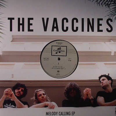 The Vaccines Melody Calling EP