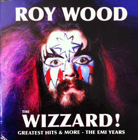 Wood, Roy The Wizzard Greatest Hits & More The EMI Years