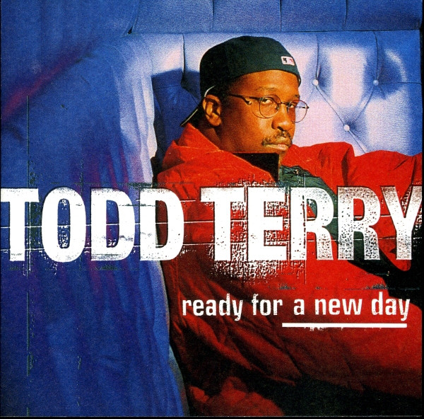 Todd Terry Ready For A New Day Vinyl