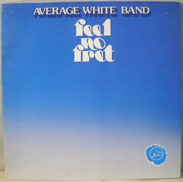 Average White Band Feel No Fret Vinyl