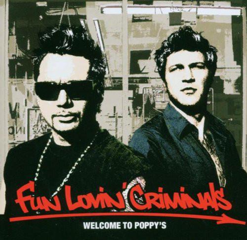 Fun Lovin' Criminals Welcome to Poppy's Vinyl
