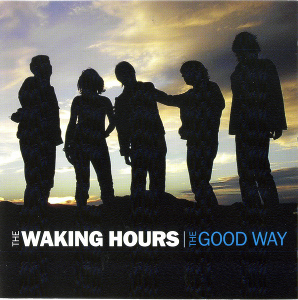 Waking Hours (The) The Good Way Vinyl