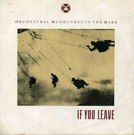 Orchestral Manoeuvres In The Dark If You Leave  Vinyl