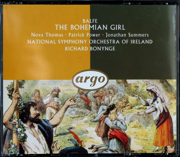 Balfe - National Symphony Orchestra Of Ireland, Richard Bonynge The Bohemian Girl