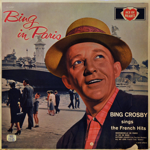 Crosby, Bing Bing In Paris