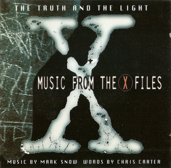 Mark Snow The Truth And The Light: Music From The X Files