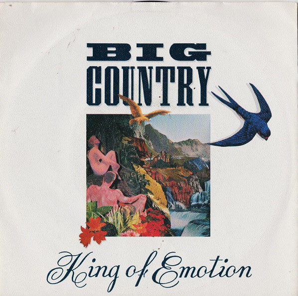 Big Country King Of Emotion