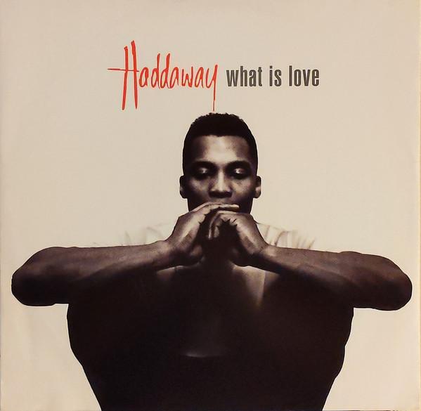 Haddaway What Is Love Vinyl