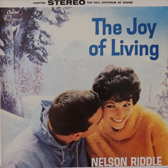 Riddle, Nelson The Joy Of Living