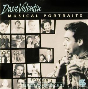 Valentin, Dave Musical Portraits CD