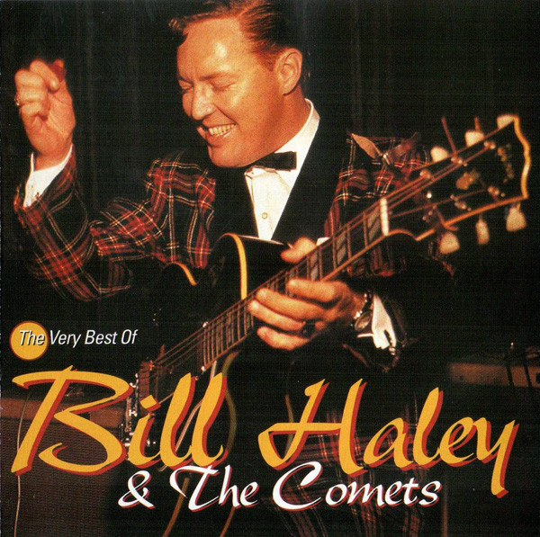 Haley, Bill and The Comets The Very Best Of Bill Haley & The Comets CD
