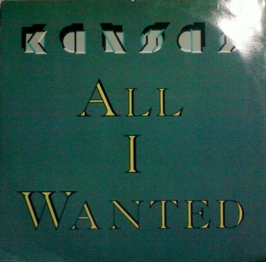 Kansas All I Wanted Vinyl