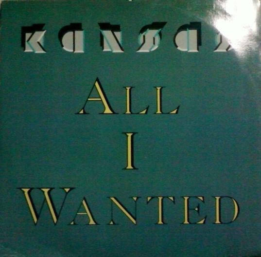 Kansas All I Wanted Vinyl