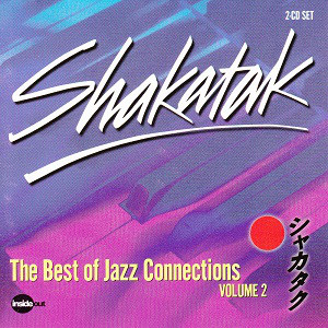 Shakatak The Best of Jazz Connections Volume 2 CD