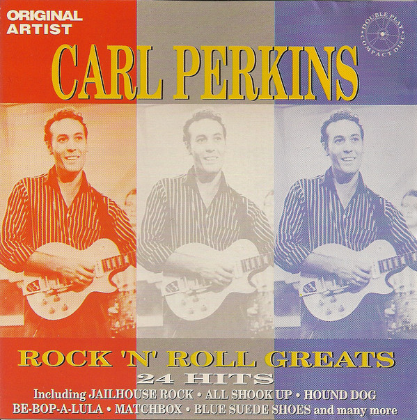 Perkins, Carl Rock 'N' Roll Greats  CD