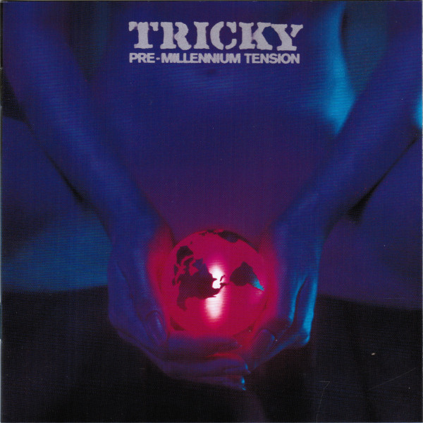 Tricky Pre Millenium Tension
