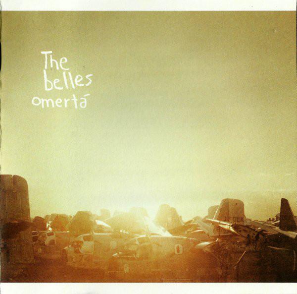 The Belles Omertá CD