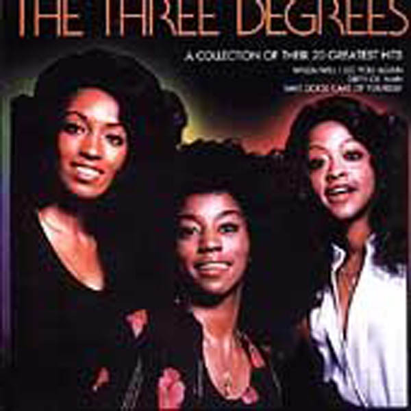 The Three Degrees  A Collection Of Their 20 Greatest Hits