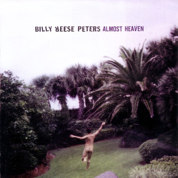 Billy Reese Peters Almost Heaven