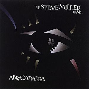 The Steve Miller Band Abracadabra