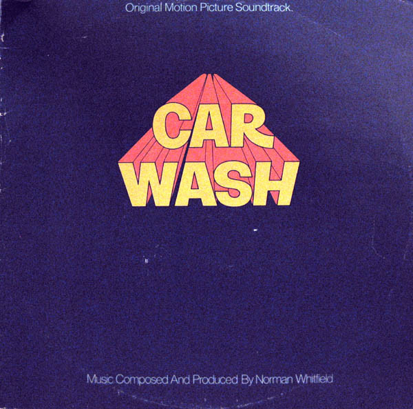 Original Motion Picture Soundtrack Car Wash