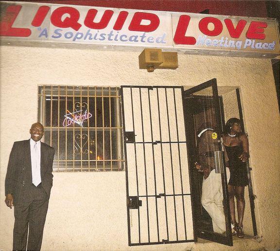The Experimental Tropic Blues Band Liquid Love