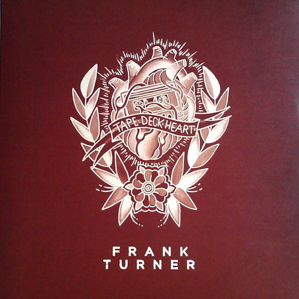 Turner, Frank Tape Deck Heart