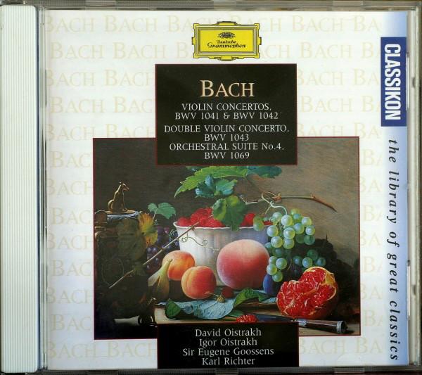 Bach - David Oistrach, Igor Oistrach, Sir Eugene Goossens, Karl Richter Violin Concertos, BWV 1041 & BWV 1042 / Double Violin Concerto BWV 1043 / Orchestral Suite No. 4, BWV 1069