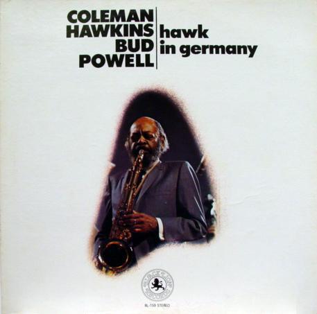 Hawkins, Coleman Hawk In Germany