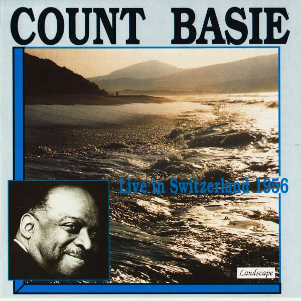 Count Basie Live In Basel, Switzerland 1956