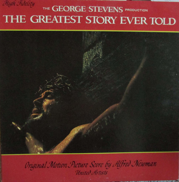 Alfred Newman The Greatest Story Ever Told