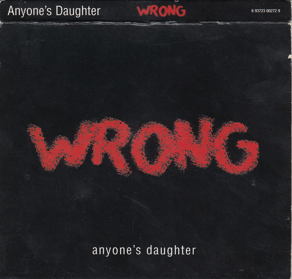 Wrong Anyone's Daughter