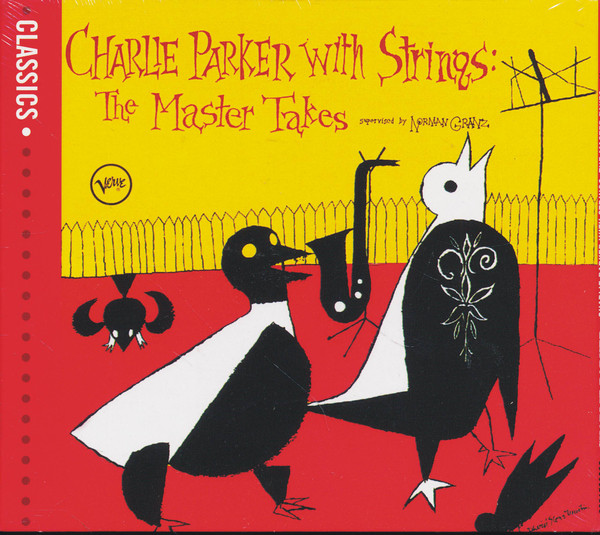 Parker, Charlie Charlie Parker With Strings: The Master Takes Vinyl