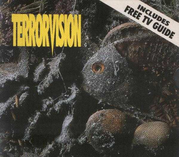 Terrorvision Formaldehyde